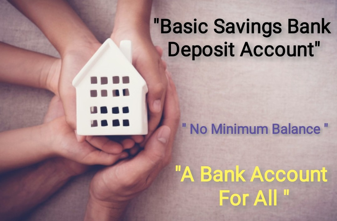 What is BSBD account?Basic Savings Bank Deposit Account